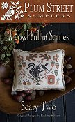 Plum Street Samplers - A Bowl Full Of Scaries - Scary Two THUMBNAIL