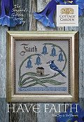 Cottage Garden Samplings - Songbird's Garden 7 - Have Faith THUMBNAIL