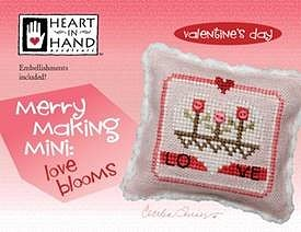 Heart In Hand Needleart - Merry Making Mini - Love Blooms MAIN