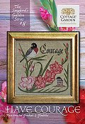 Cottage Garden Samplings - Songbird's Garden 8 - Have Courage THUMBNAIL
