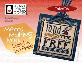 Heart In Hand Needleart - Merry Making Mini - Land Of The Free MAIN