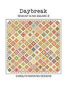 Carolyn Manning Designs - Daybreak - Granny Is No Square 2 THUMBNAIL