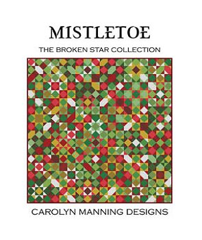 Carolyn Manning Designs - The Broken Star Collection - Mistletoe MAIN