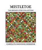 Carolyn Manning Designs - The Broken Star Collection - Mistletoe THUMBNAIL
