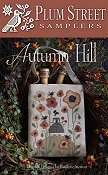 Plum Street Samplers - Autumn Hill THUMBNAIL