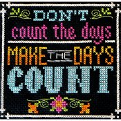 Tiny Modernist - Words To Live By - Part 12 - Make the Days Count THUMBNAIL