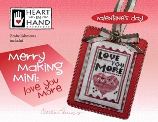 Heart In Hand Needleart - Merry Making Mini - Love You More MAIN