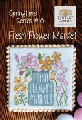 Cottage Garden Samplings - Springtime Series #6 - Fresh Flower Market THUMBNAIL