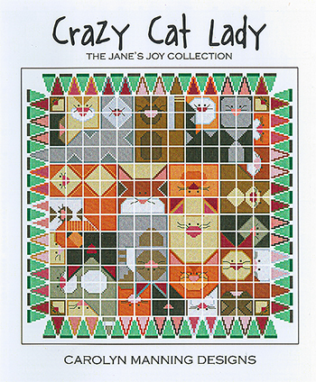 Carolyn Manning Designs - Jane's Joy Collection - Crazy Cat Lady MAIN