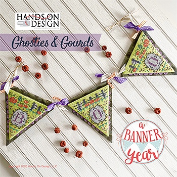 Hands On Design - A Banner Year - Ghosties & Gourds MAIN