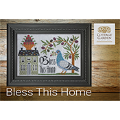 Cottage Garden Samplings - Bless This Home THUMBNAIL