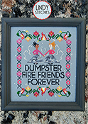 Lindy Stitches - Dumpster Fire Friends Forever THUMBNAIL