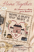 Jeannette Douglas Designs - Home Together - #1 Home Is Where Your Heart Is THUMBNAIL