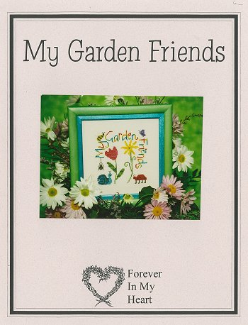 Forever in my Heart - My Garden Friends