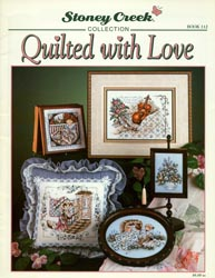 Cover photo of Stoney Creek Book 112 Quilted with Love showing cross stitch designs with quilts