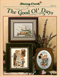 Cover photo of Stoney Creek Book 115 Good Ol' Days showing nostalgic cross stitch designs of early American children_MAIN
