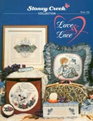 Front cover of Stoney Creek Book 160 Love & Lace cross stitch with specialty stitches
