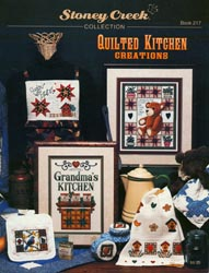 Cover photo of Stoney Creek Book 217 Quilted Kitchen Creations showing cross stitch designs of quilts for the kitchen MAIN