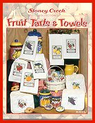 Cover photo of Stoney Creek Book 244 Fruit Tarts & Towels with cross stitched towels potholders and tart tins