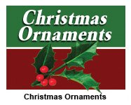 Christmas Ornaments & More!