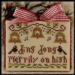 Little House Needleworks - 2012 Ornament #5 - Ding Dong Merrily on High MAIN