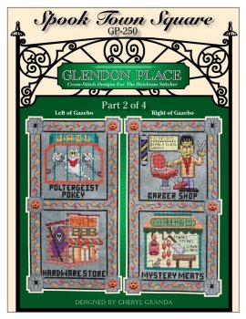 Glendon Place Cross Stitch Designs by Cheryl Granda YOU CHOOSE