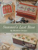 Blackbird Designs - Loose Feathers 2012 - #3 Summer's Last Rose THUMBNAIL