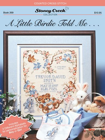 Cover photo of Stoney Creek Book 269 A Little Birdie Told Me… Birth Sampler MAIN