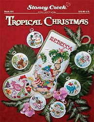cover of Stoney Creek cross stitch Book 441 Tropical Christmas with Santa Claus stocking and ornaments MAIN
