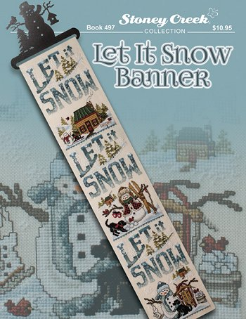 cover of Stoney Creek cross stitch Book 497 Let It Snow banner