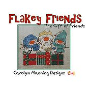 Carolyn Manning Designs - Flakey Friends - The Gift of Friends