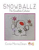 Carolyn Manning Designs - Snowballz - The Snowflake Collector