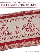 JBW Designs - Joie De Vivre ~ Joy of Living