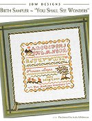 JBW Designs - Birth Sampler ~ You Shall See Wonders