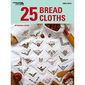 Leisure Arts - 25 Bread Cloths