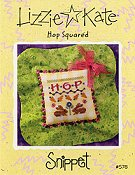 Lizzie Kate Snippet - Hop Squared