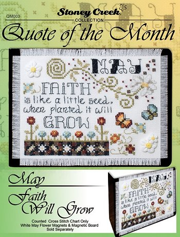 Quote of the Month - May (Faith Will Grow) MAIN