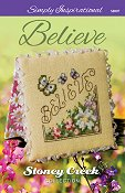 cover of Stoney Creek cross stitch pattern SI007 Simply Inspirational Believe