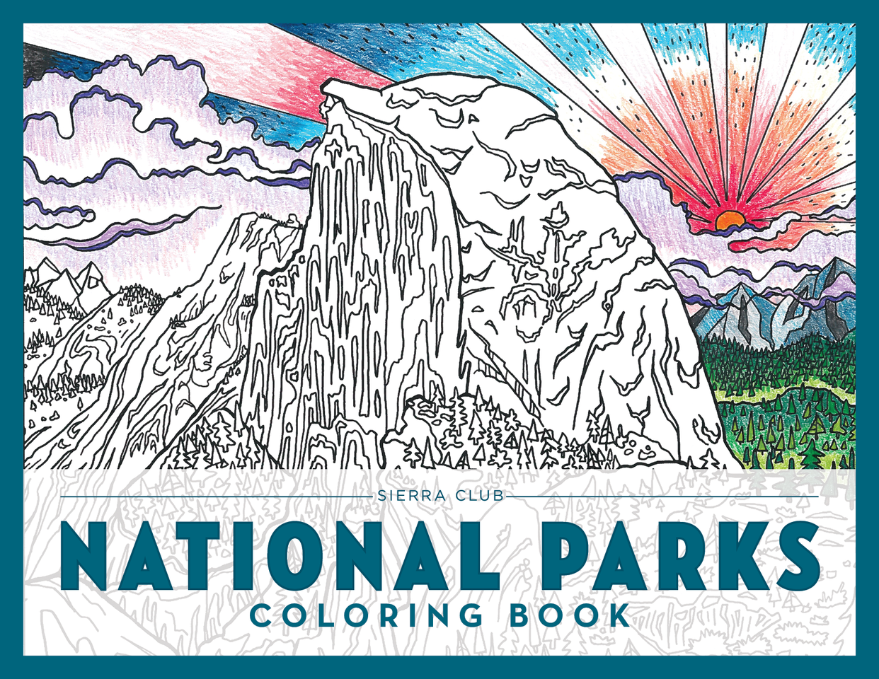 The Sierra Club National Parks Coloring Book