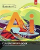 Adobe Press Adobe Illustrator CC Classroom in a Book