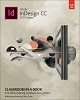 Adobe Press Adobe InDesign CC Classroom in a Book (2017 Release)