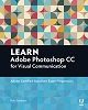 Adobe Press Learn Adobe Photoshop CC for Visual Communication ACA Exam Prep