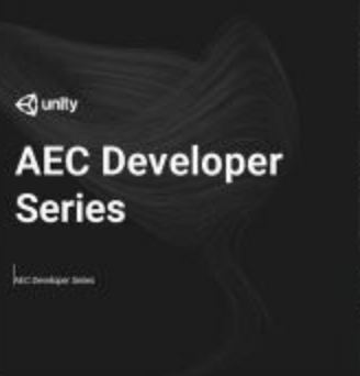 Unity AEC Developer Series - Instructor THUMBNAIL
