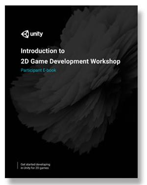 Introduction to 2D Game Development Participant Materials LARGE