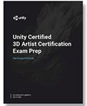 Unity Certified 3D Artist Exam Preparation - Instructor Materials THUMBNAIL