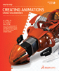 Creating Animations Using SolidWorks Step-By-Step Book (w/DVD)