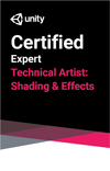 Unity Certified Expert: Technical Artist Shading and Effects Exam THUMBNAIL