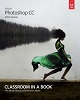 Adobe Press Adobe Photoshop CC Classroom in a Book (2014 Release)