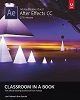 Adobe Press Adobe After Effects CC Classroom in a Book (2015 Release)