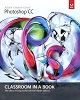 Adobe Press Adobe Photoshop CC Classroom in a Book